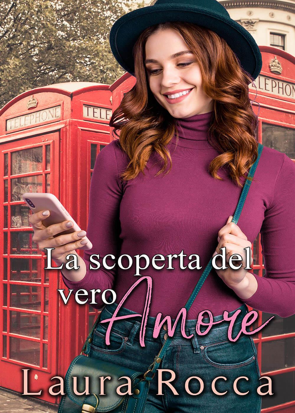 La scoperta del vero Amore di Laura Rocca