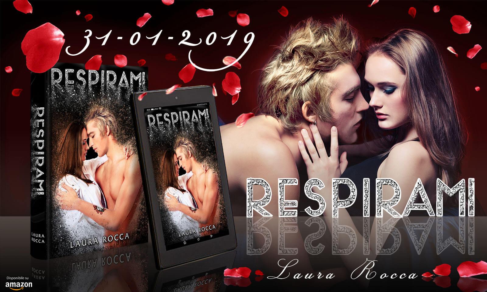 Respirami di Laura Rocca - Romance - New Adult