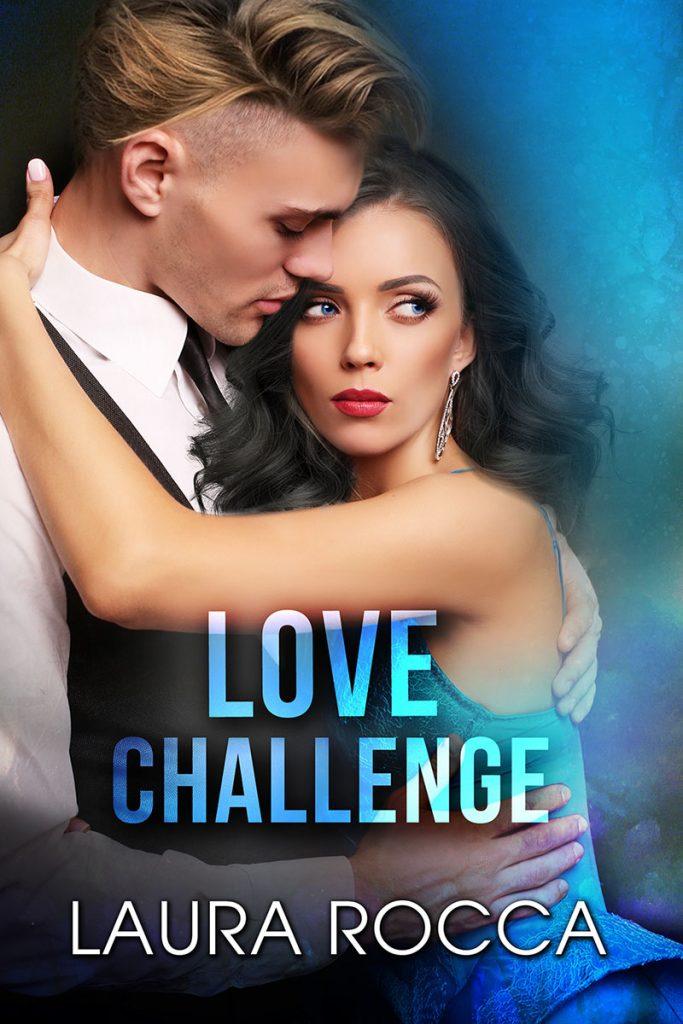 Love Challenge Romance - Laura Rocca