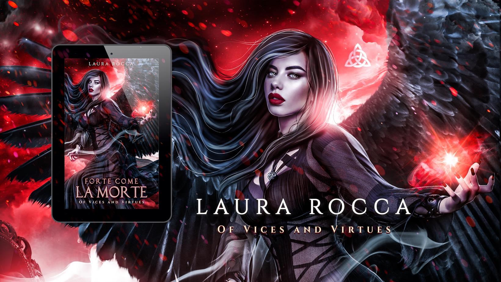Forte come la morte di Laura Rocca