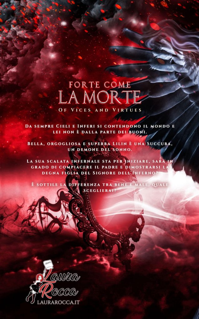 Forte come la morte - of vices and virtues - laura rocca