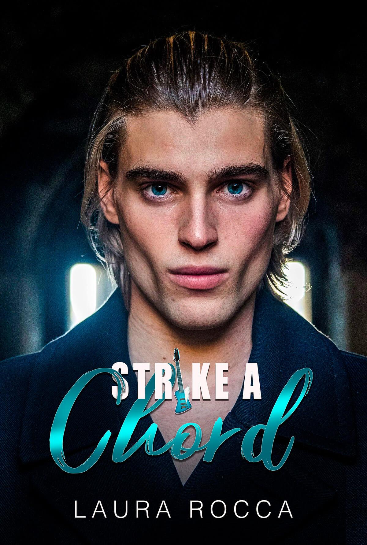 Strike a chord - romanzo rosa - Laura Rocca