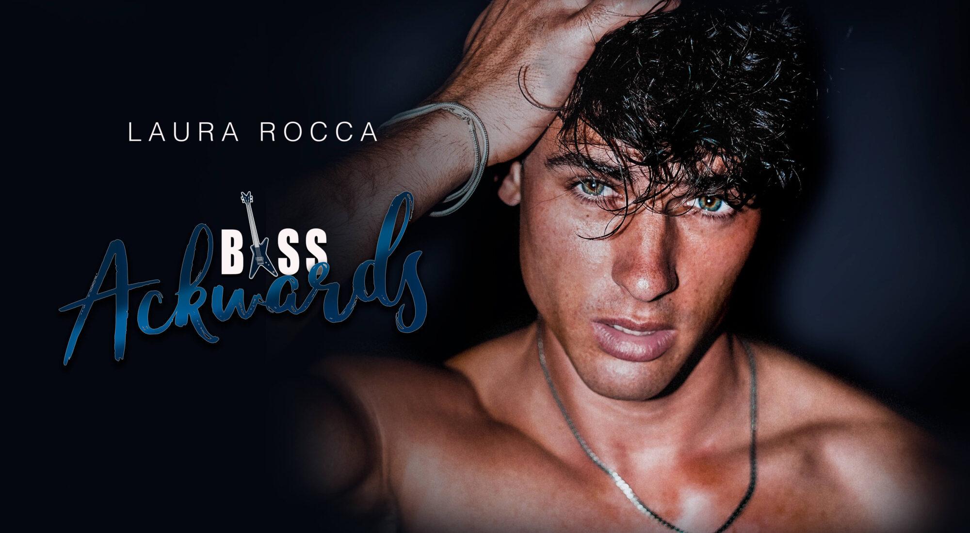 Bass-Ackwards di Laura Rocca