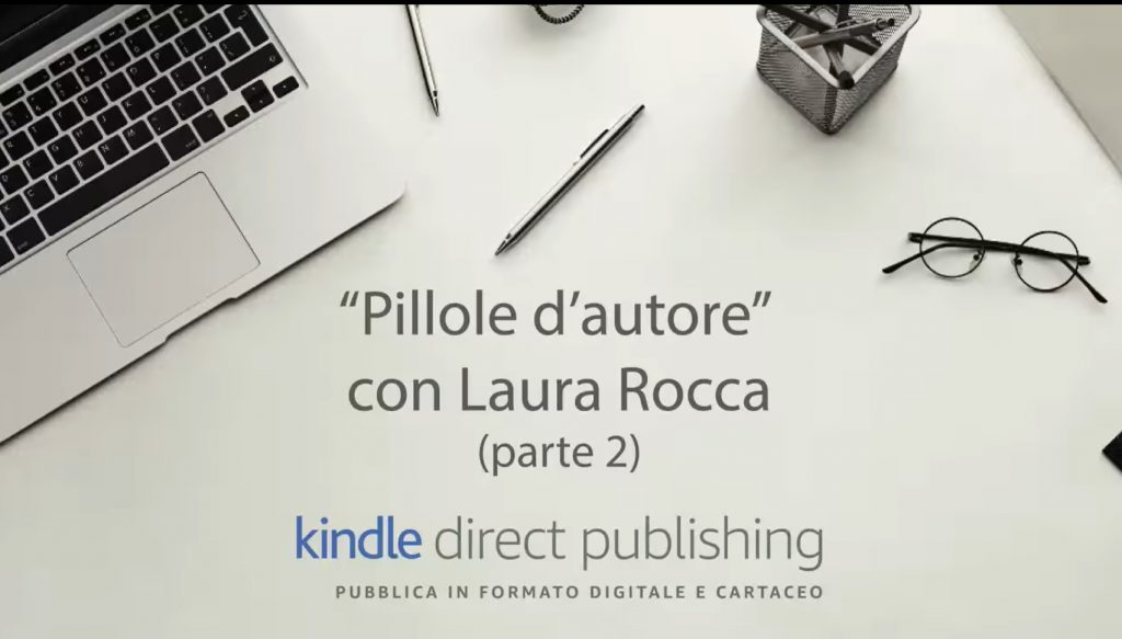 Laura Rocca - Intervista con Kindle Direct Publishing